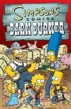 Simpsons Comics Barn Burner (Paperback)
