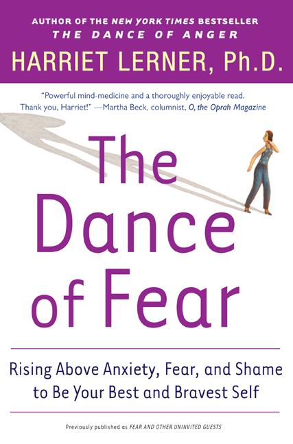 The Dance Of Fear: Rising Above Anxiety, Fear, And Shame To Be Your Best And Bravest Self (Paperback)