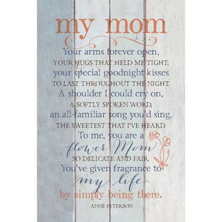 Dexsa My Mom Your Arms New Horizons Wood Plaque with Easel
