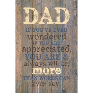 Dexsa Dad If You'Ve New Horizons Wood Plaque with Easel
