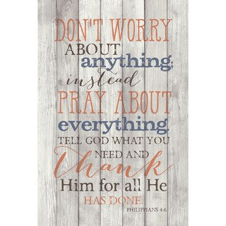 Dexsa Don'T Worry About Anything New Horizons Wood Plaque with Easel