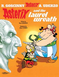 Asterix and the Laurel Wreath (Hardcover)