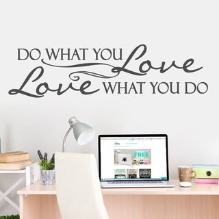 Love What You Do' 60 x 16-inch Wall Decal