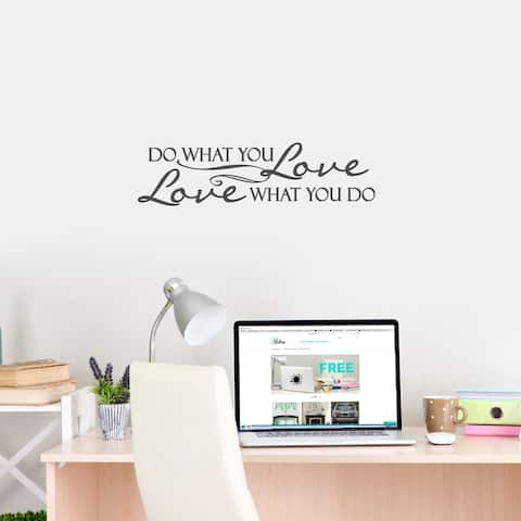 Love What You Do' 30 x 8-inch Wall Decal