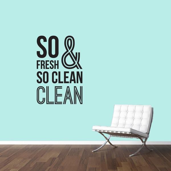 So Fresh & So Clean' 24 x 36-inch Wall Decal