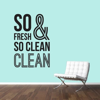 So Fresh & So Clean' 32 x 48-inch Wall Decal