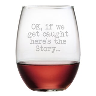 OK, If We Get Caught Stemless Wine Glasses (Set of 4)