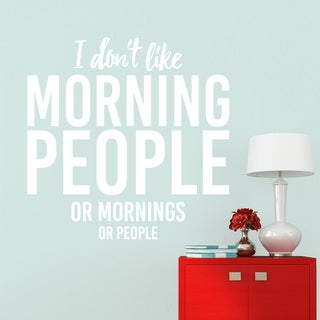 I Don't Like Morning People Large Wall Decal