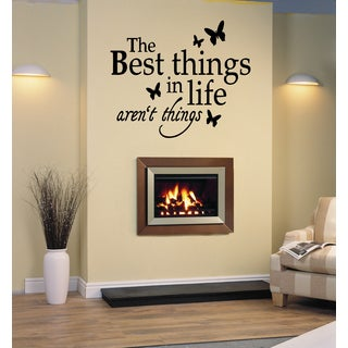 The Best Things in Life Aren't Things quote butterfly Wall Art Sticker Decal