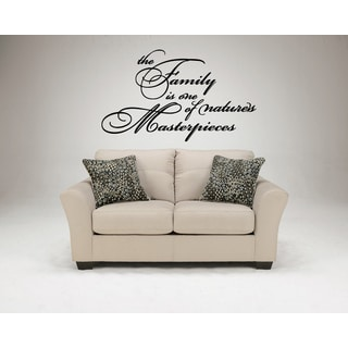 Family Is One Of Nature's Masterpieces quote Wall Art Sticker Decal