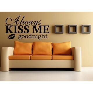 Always Kiss Me Goodnight Wall Art Sticker Decal