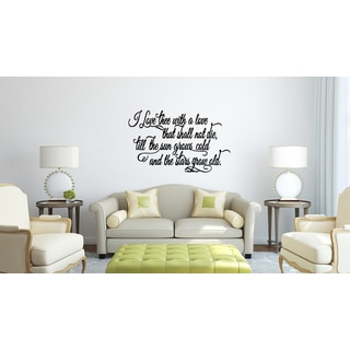 I Love Thee With A Love That Shall Not Die quote Wall Art Sticker Decal