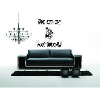 You are my best friend quote Wall Art Sticker Decal