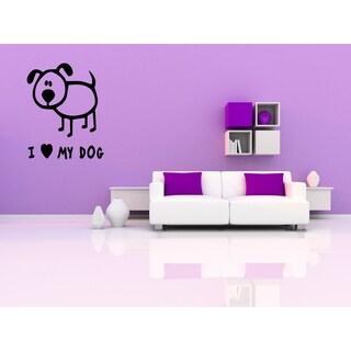 I love my dog Funny dog Wall Art Sticker Decal