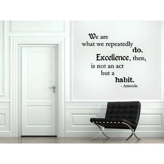 Expression Excellence Is Not an Act, But a Habit Wall Art Sticker Decal