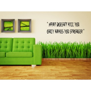 What Does Not Destroy Me Makes Me Stronger quote Wall Art Sticker Decal