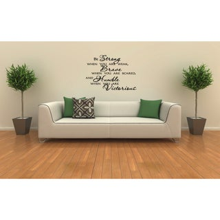 Beautiful words Be Strong, Brave, and Humble Wall Art Sticker Decal