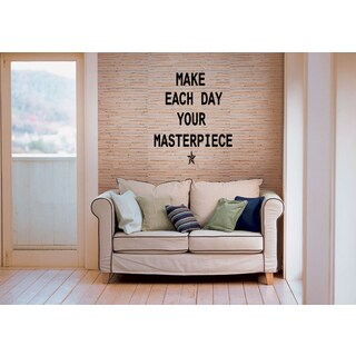 Just words Nice words Make Each Day Your Masterpiece Wall Art Sticker Decal