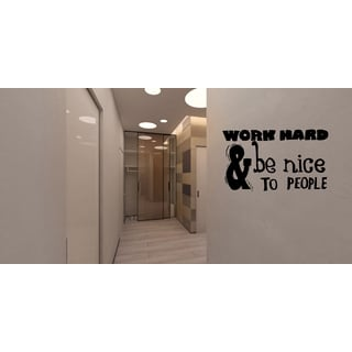 Expression Work Hard, Be Nice Wall Art Sticker Decal
