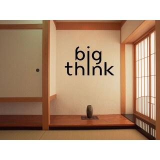 Phrase Think BIG Wall Art Sticker Decal