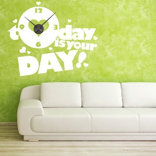 Today Is Your Day Wall Clock Vinyl Decor Wall Art