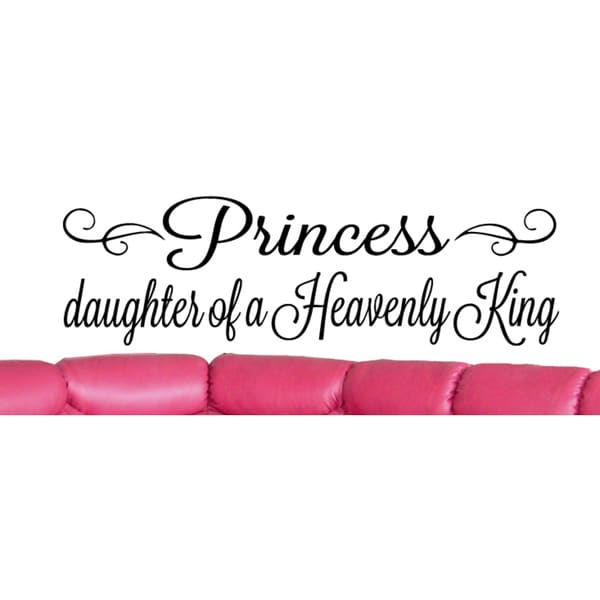 Shop Princess Daughter Of A Heavenly King Quote Wall Art Sticker