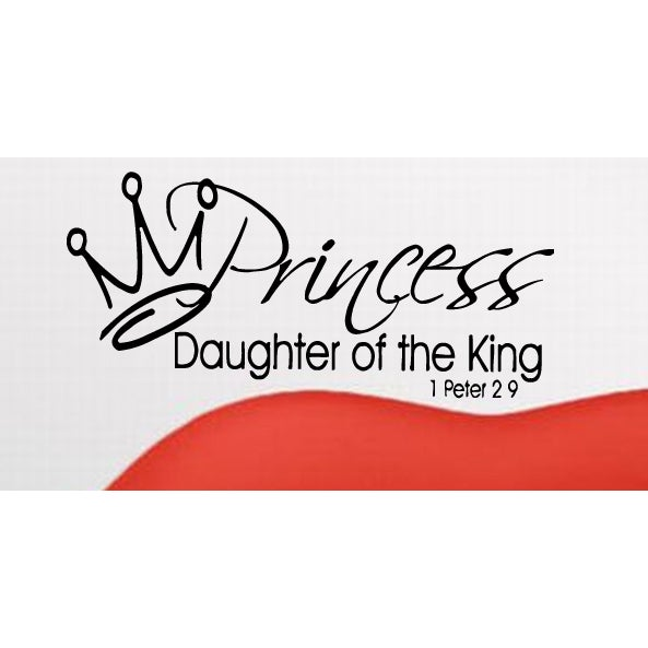 Shop Crown Princess Daughter Of A Heavenly King Quote Wall Art