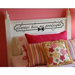 Always Kiss Me Goodnight' Sticker Wall Decal