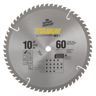 "Vermont American 27833 10"" 60 TPI 10X Titanium Carbide Circular Saw Blades"