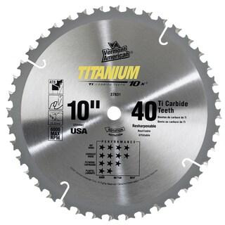 "Vermont American 27831 10"" 40 TPI 10X Titanium Carbide Circular Saw Blades"