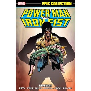 Power Man & Iron Fist Epic Collection: Revenge! (Paperback)
