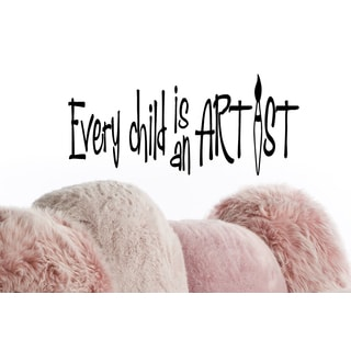 Phrase Every Child is an Artist Wall Art Sticker Decal