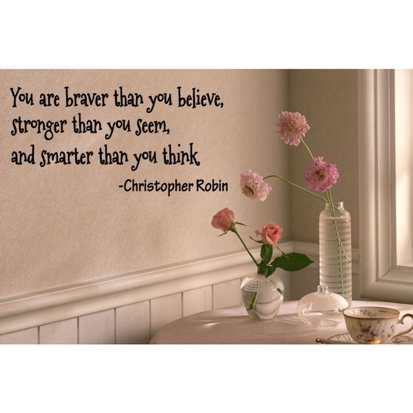 Inscription You Are Braver Than You Believe Wall Art Sticker Decal