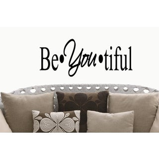 Be You Tiful quote Wall Art Sticker Decal