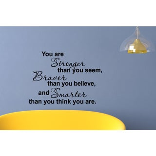You Are Braver Than You Believe quote Wall Art Sticker Decal