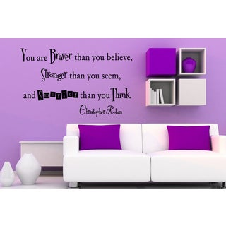 Phrase You Are Braver Than You Believe Wall Art Sticker Decal