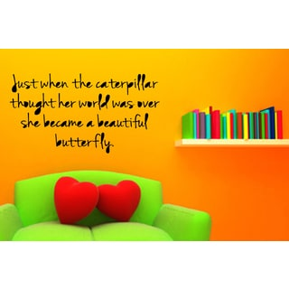 Caterpillar Became a Butterfly quote Wall Art Sticker Decal