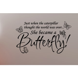 Phrase Caterpillar Became a Butterfly Wall Art Sticker Decal