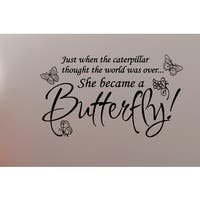 Phrase Caterpillar Became a Butterfly Wall Art Sticker Decal