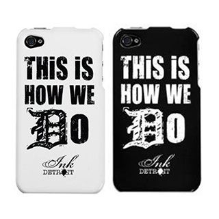 Ink Detroit This is How We Do Protector Cover Case for iPhone 4 / 4S