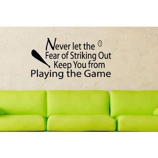 Sport Never Let Striking Out Keep You From Playing quote Wall Art Sticker Decal