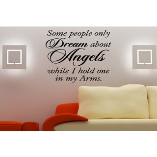 Inscription Some People Dream of Angels Wall Art Sticker Decal
