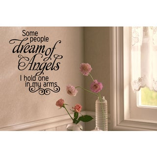 Phrase Some People Dream of Angels Wall Art Sticker Decal