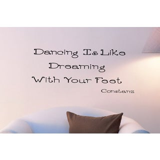 Dancing is like Dreaming with your Feet! quote Wall Art Sticker Decal