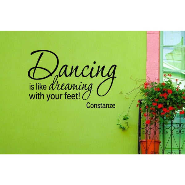 Inscription Dancing is like Dreaming with your Feet! Wall Art Sticker Decal