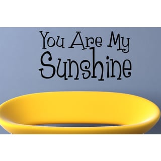 Inscription You Are My Sunshine Wall Art Sticker Decal