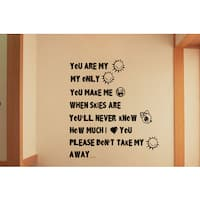 Funny phrase You Are My Sunshine Wall Art Sticker Decal