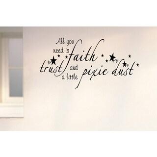 Magic Faith, Trust, Pixie Dust Wall Art Sticker Decal
