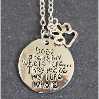 Mint Jules 'Dogs Aren't My Whole Life... They Make My Life Whole' Inspirational Pendant