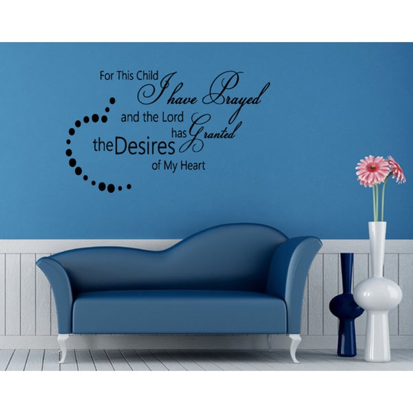Shop Beautiful quote Prayed For This Child Wall Art Sticker Decal ...